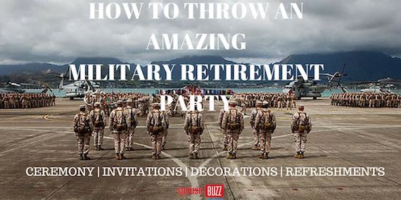 how to host a military retirement party