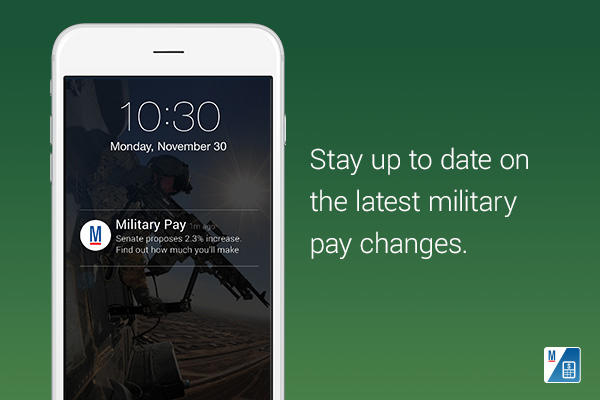 Stay up to date on the latest military pay changes