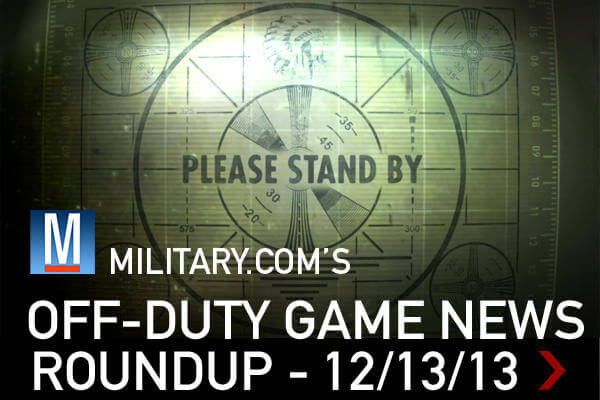 12/13/13 Off-Duty Game News Roundup